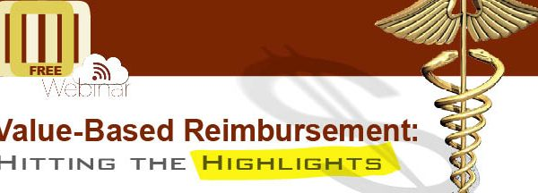 Value Based Reimbursement Webinar