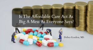 Is The ACA As Big A Mess As Everyone Says?