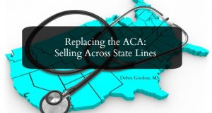 Replacing the ACA: Selling Across State Lines