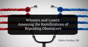 Winners and Losers: Assessing the Ramifications of Repealing Obamacare